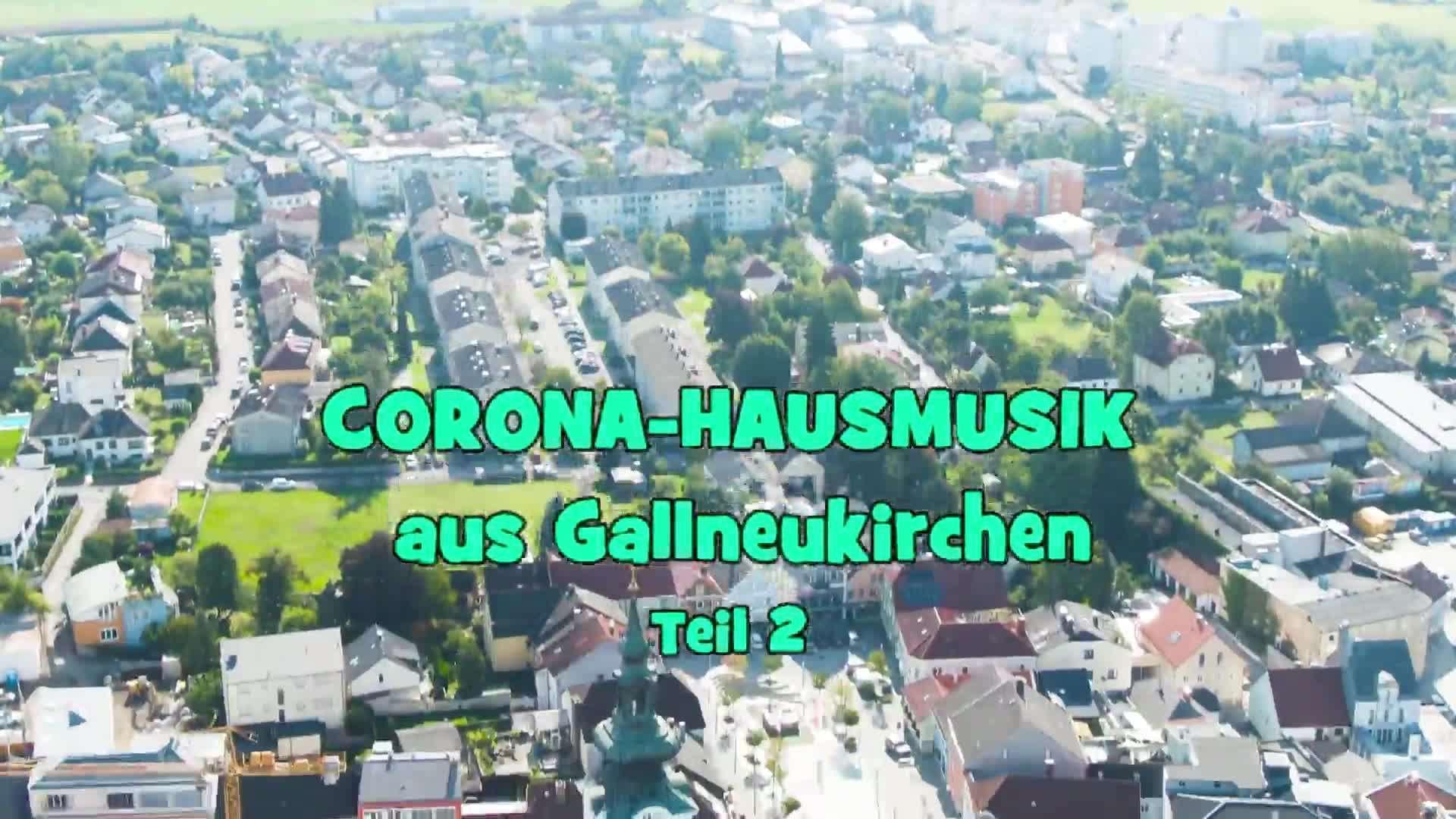 Corona - Hausmusik aus Gallneukirchen, Teil 2