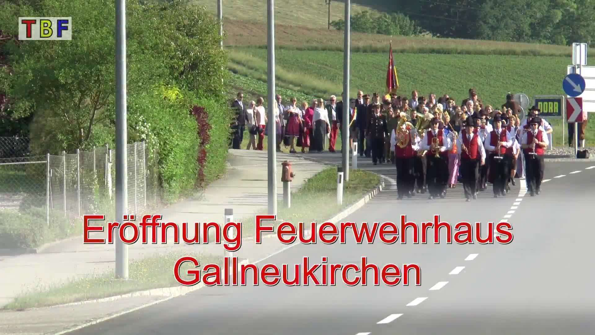Eröffnung Feuerwehrhaus in Gallneukirchen