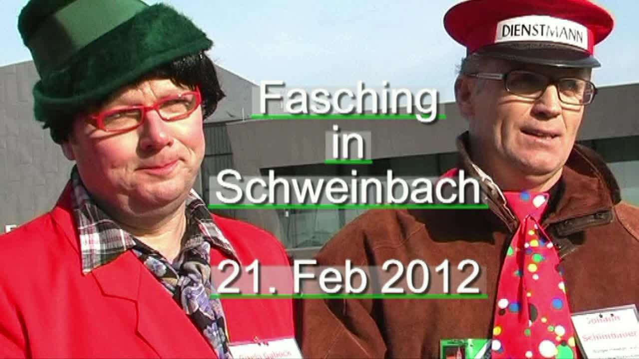 Es war einmal... Fasching in Schweinbach 2012