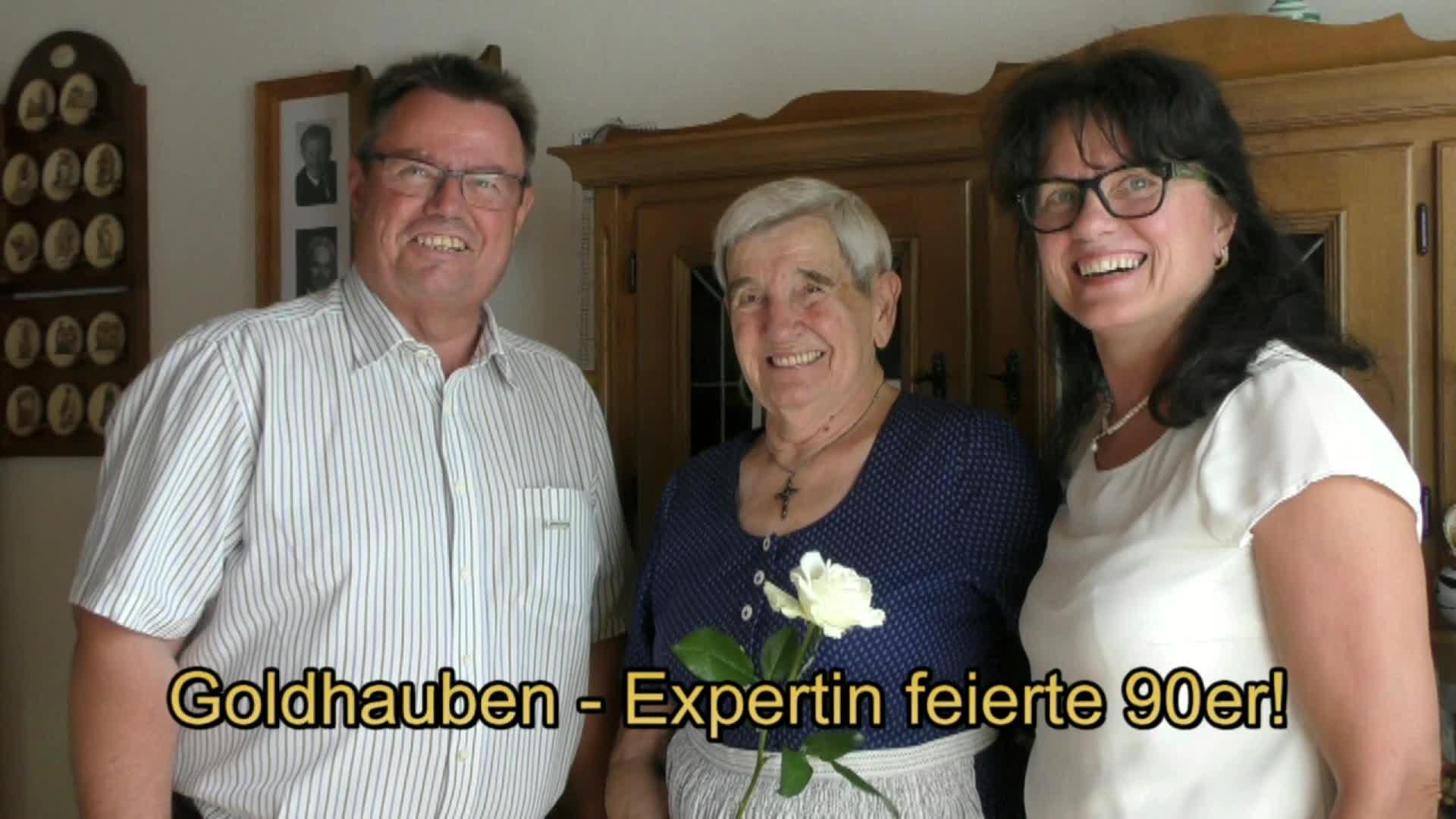 Goldhauben - Expertin feierte 90er!