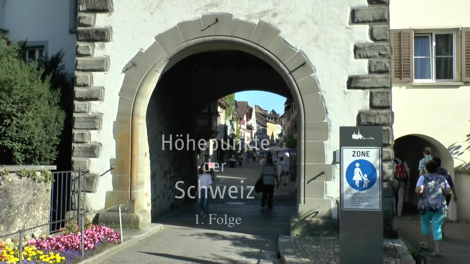Höhepunkte der Schweiz, 1.Folge