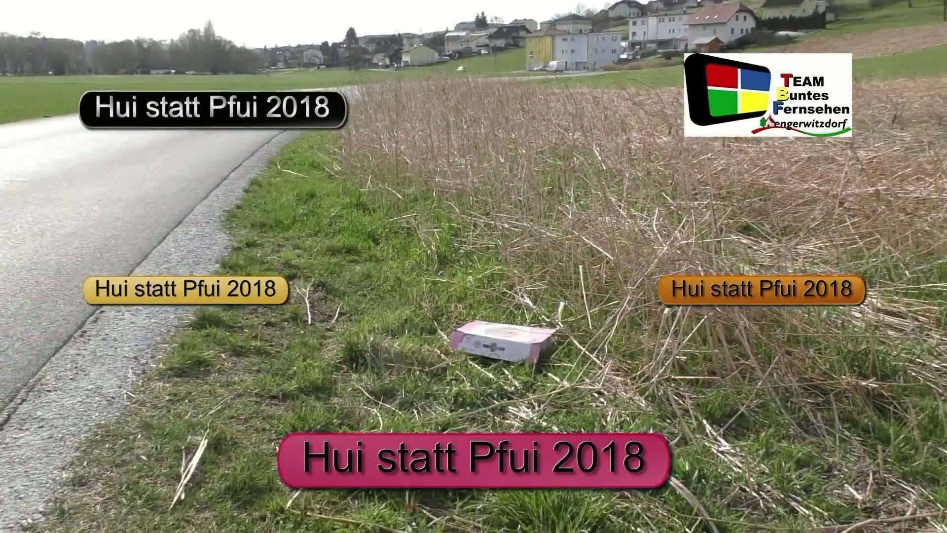 Hui statt Pfui 2018 eine Flurreinigungsaktion der Gemeinden