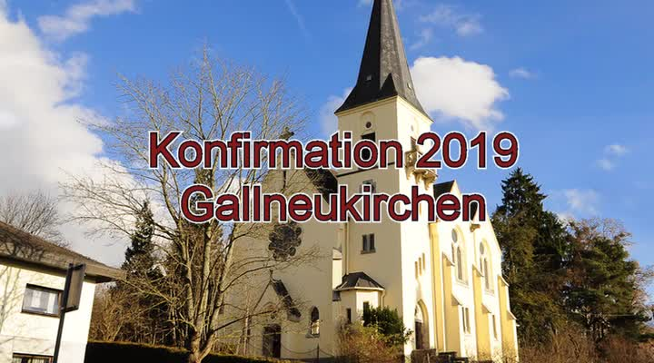 Konfirmation 2019 in Gallneukirchen