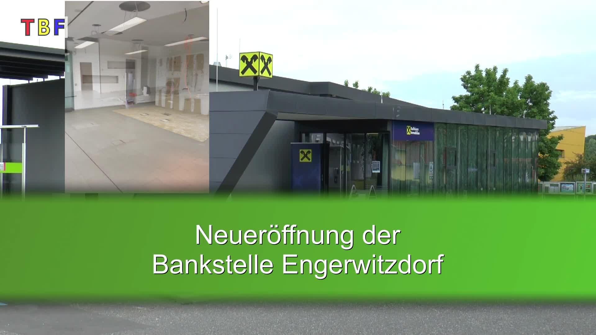 Neueröffnung - Bankstelle Engerwitzdorf