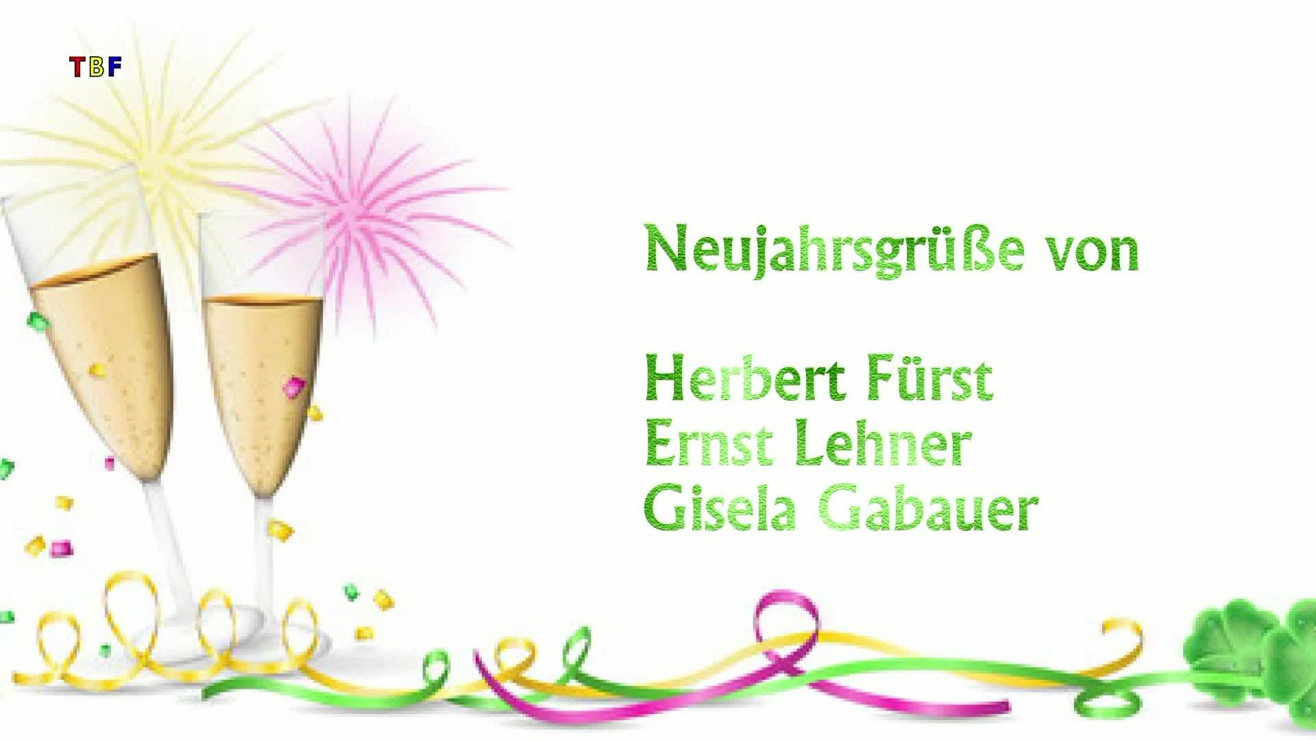 Neujahresgrüße von Herbert Fürst, Ernst Lehner und Gisela Gabauer!