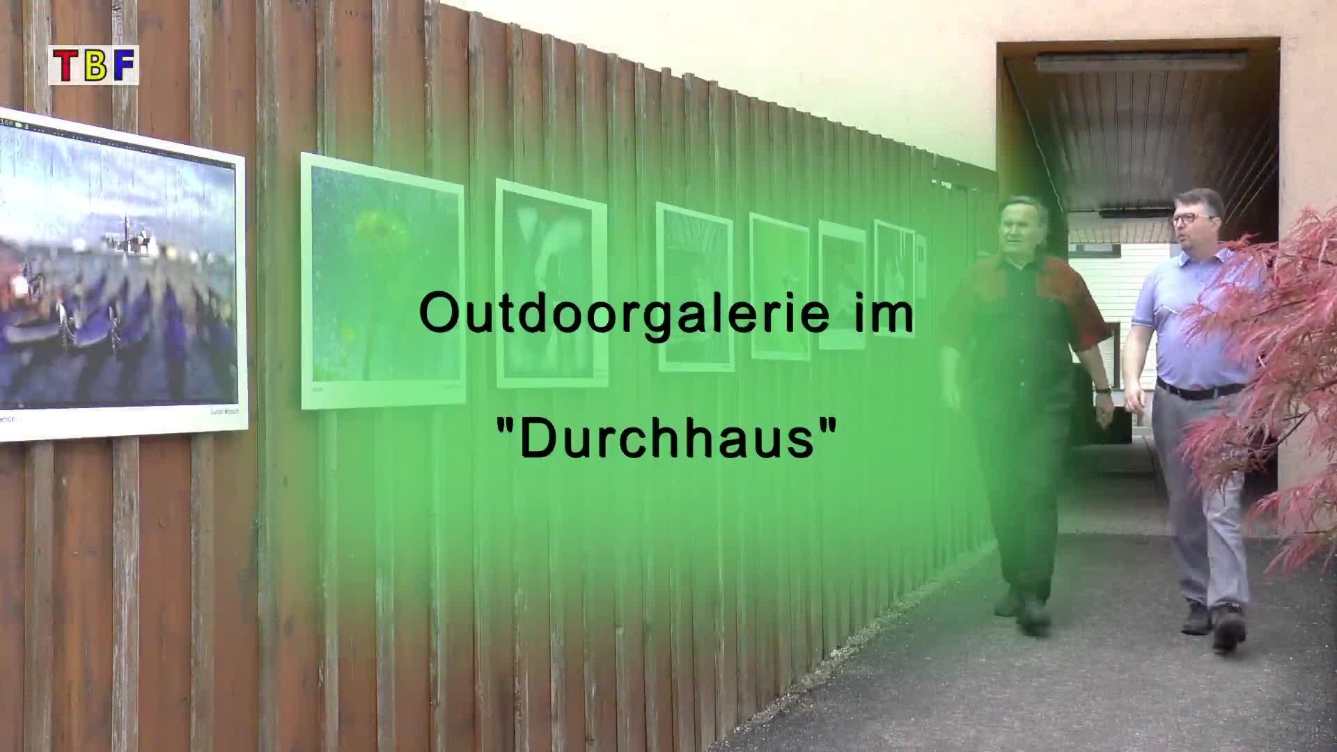Outdoor Galerie im Durchhaus