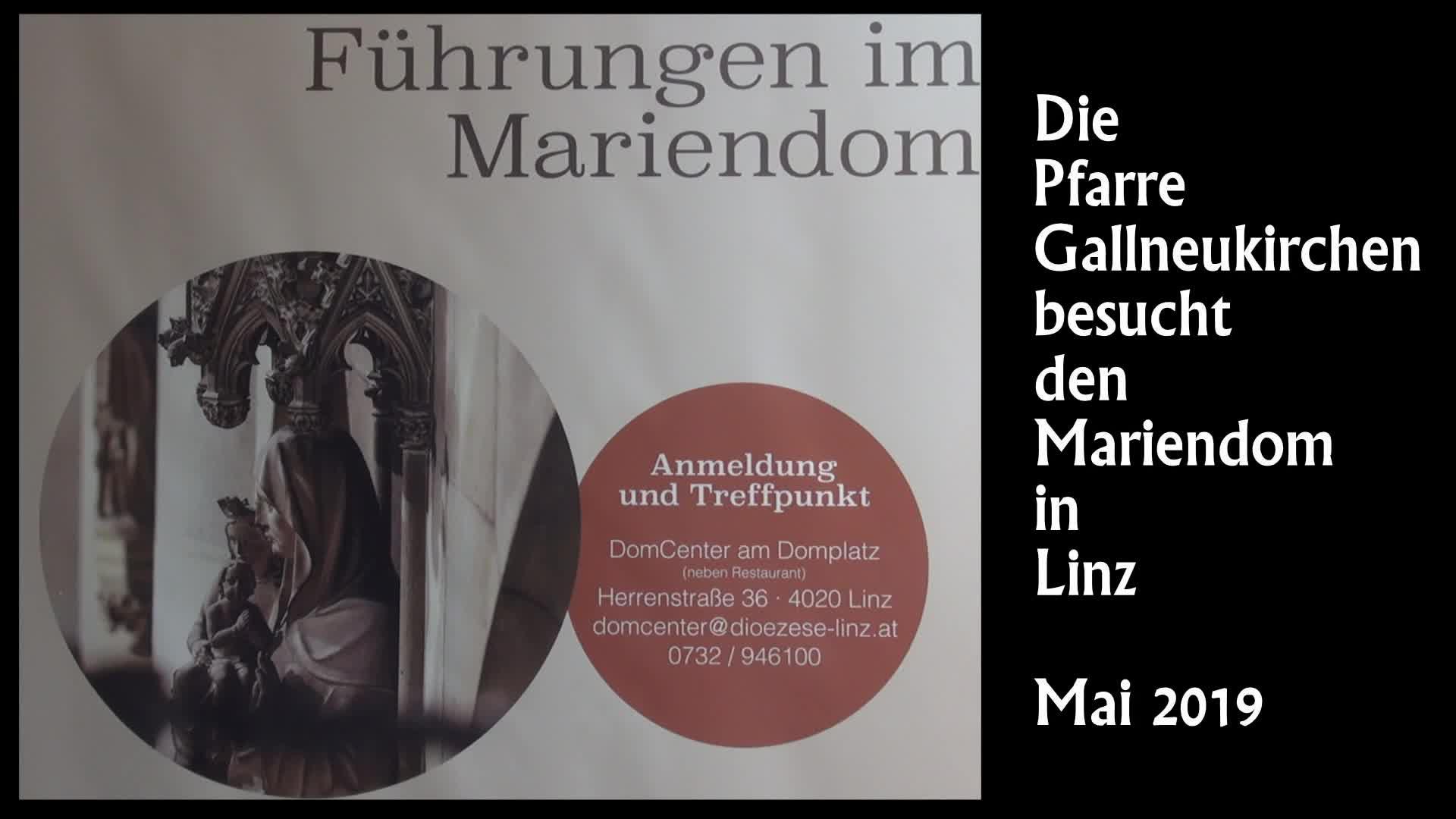 Pfarre Gallneukirchen besucht den Mariendom