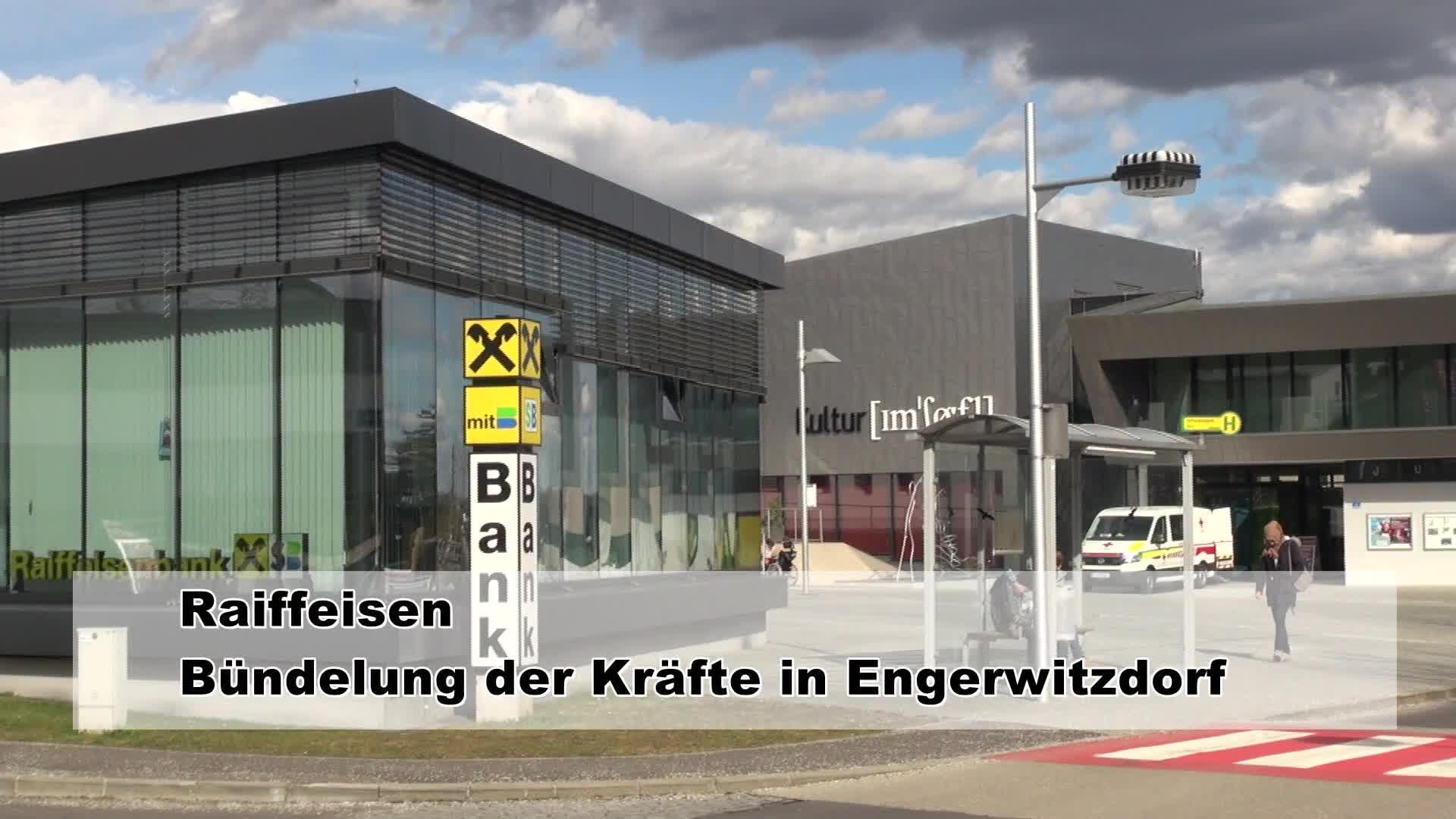 Raiffeisen - Bündelung der Kräfte in Engerwitzdorf