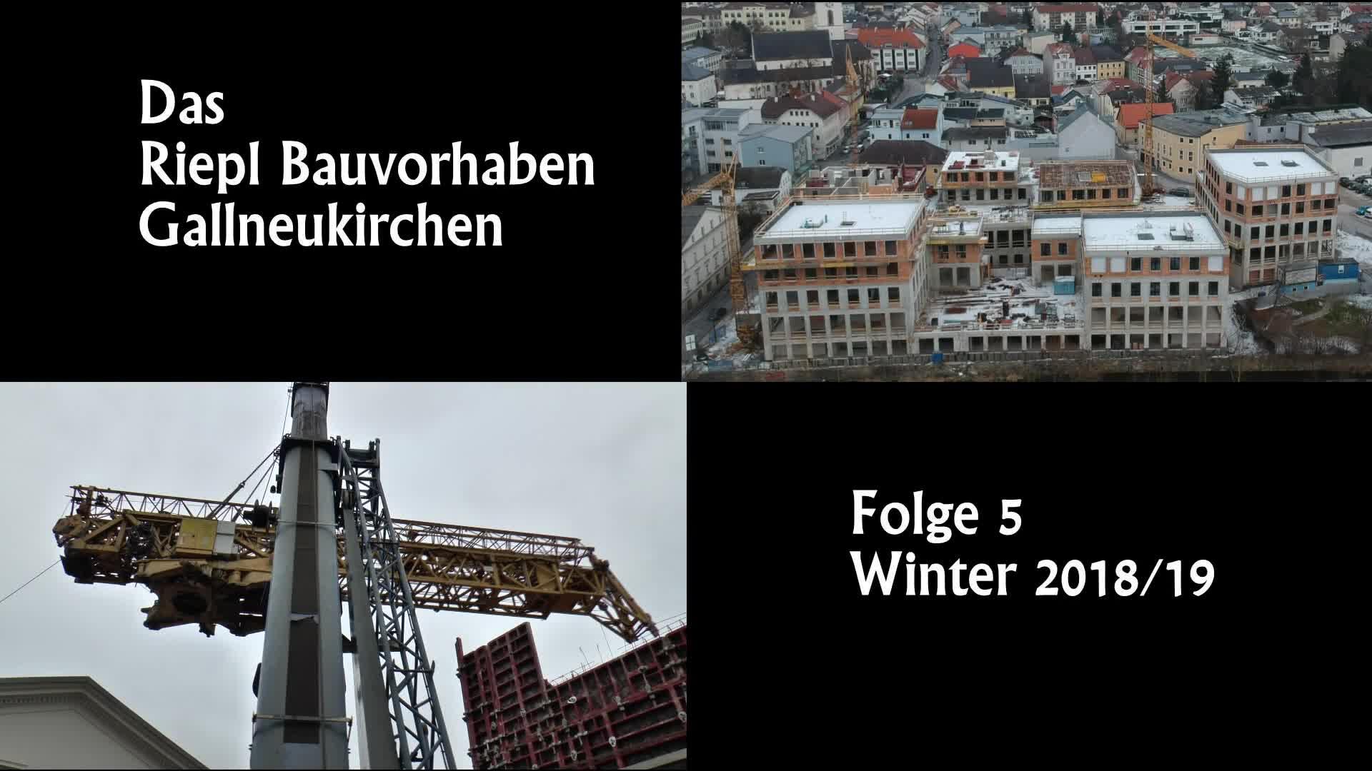 Riepl Baustelle Winter 2018/19 Folge 5