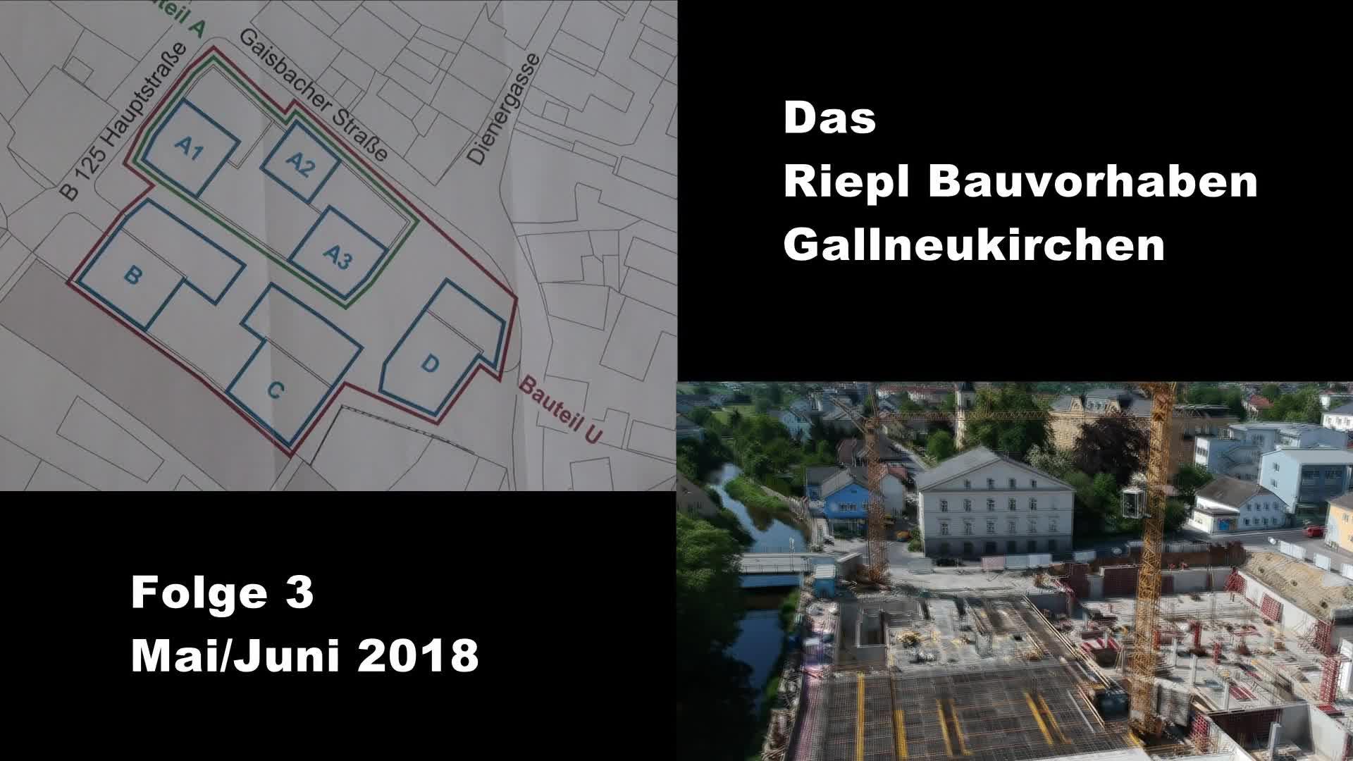 Riepl-Bauvorhaben, Folge 3