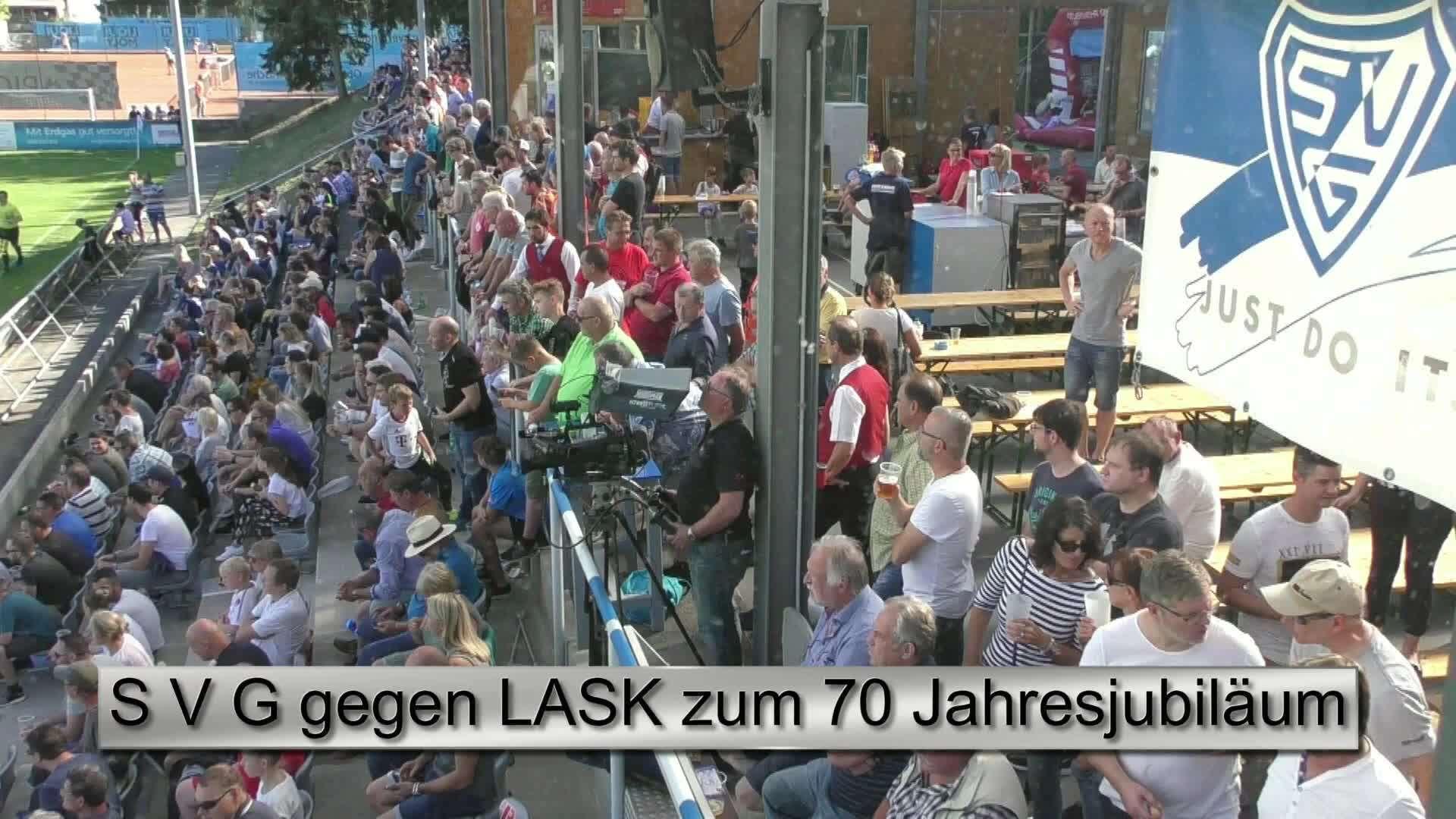 S V G gegen LASK zum 70 Jahresjubiläum