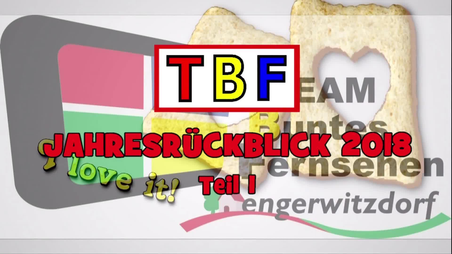 TBF Jahresrückblick 2018, Teil 1