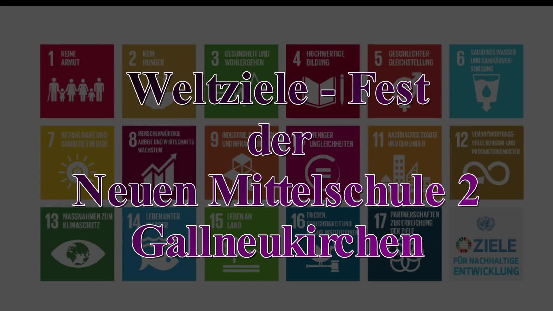 Weltziele-Fest der NMS 2 am Warschenhofergut