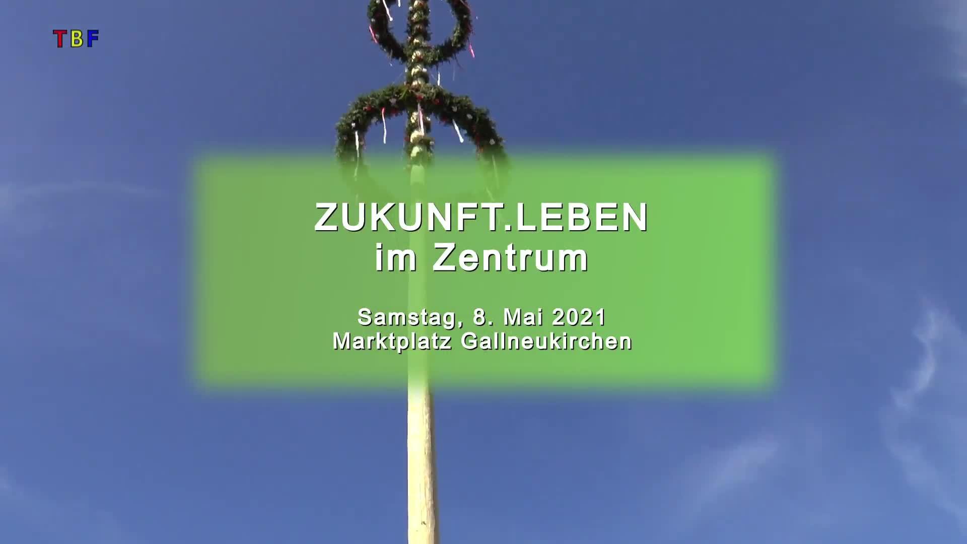 ZUKUNFT.LEBEN im Zentrum vom 8.5.2021